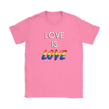 'Love is Love' Gay Pride Rainbow LGBTQ+ Women's T-Shirt - Havana86