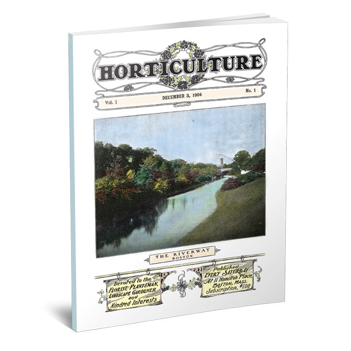 Horticulture Magazine, Volume 1, Issue 1 (December 3, 1904)