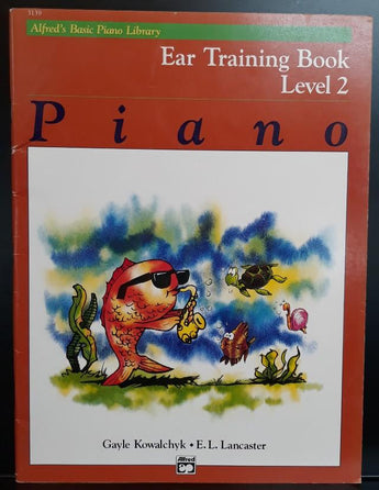 Alfred's Basic Piano Library; Ear Training Book - Level 2 - CB Music Centre