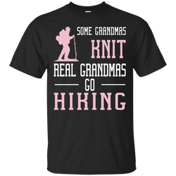 Some grandmas knit real grandmas go hiking - shirt, hoodie, tank