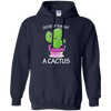 Go deep throat a cactus. shirt, hoodie, tank