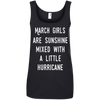 March girls are sunshine mixed with a little hurricane shirt, hoodie, tank