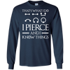 That's what i do i pierce and i know things shirt, hoodie, tank