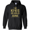 King Are Born In June. shirt, hoodie, tank