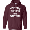 When i die the dog gets everything  shirt, hoodie, tank