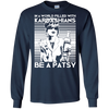 In a world filled with Kardashians be a patsy shirt, hoodie, tank