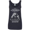 Never underestimate a woman who listens to kid rock and was born in August shirt, hoodie, tank