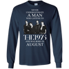 Never underestimate a man who listens to The 1975 and Was born in August shirt, hoodie, tank