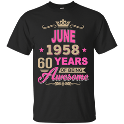June 1958 60 years of being Awesome shirt, hoodie, tank