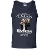 Never underestimate a man who listens to  Eminem and was born in April, shirt, hoodie, tank
