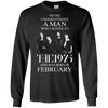 Never underestimate a man who listens to The 1975 and was born in February shirt, hoodie, tank