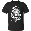 Dad you are my hera - shirt, hoodie, tank