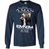 Never underestimate a man who listens to  Eminem and was born in June , shirt, hoodie, tank