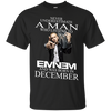 Never underestimate a man who listens to  Eminem and was born in December , shirt, hoodie, tank