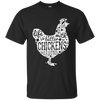Farmer Life is betten with CHICKENS around shirt, hoodie, tank