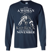 Never underestimate a woman who listens to kid rock and was born in November shirt, hoodie, tank
