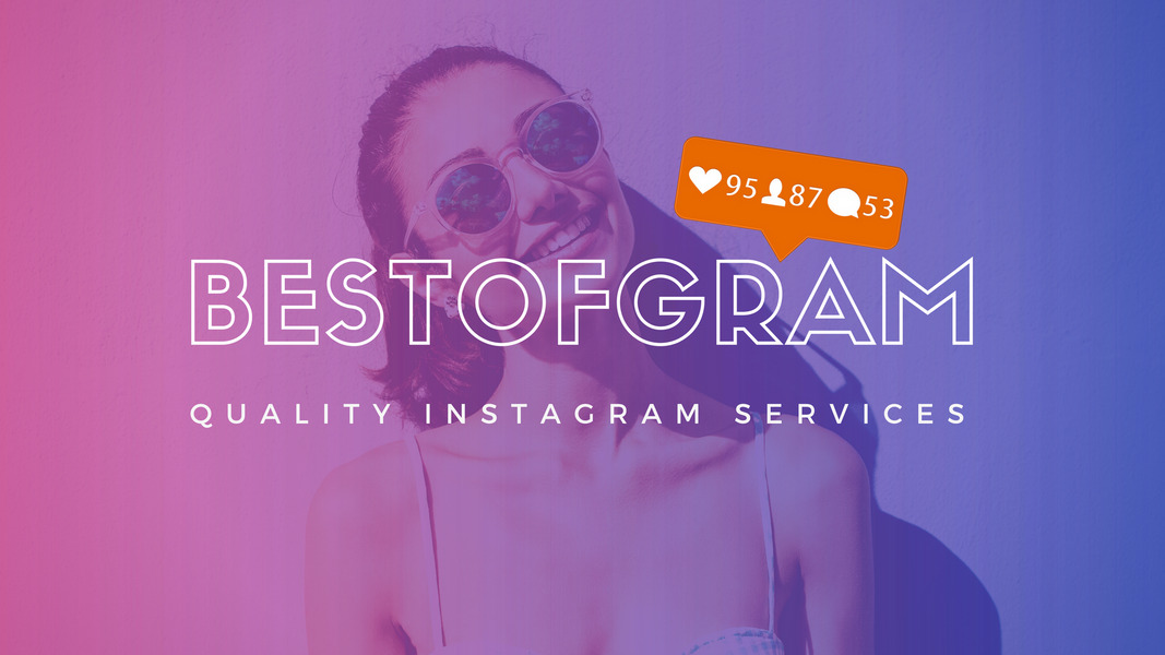 Best of Gram Instagram Services