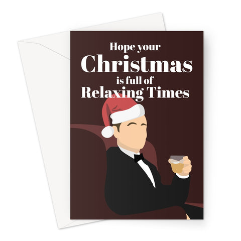 Hope your Christmas is full of Relaxing Times Bob Harris Lost in Translation Bill Murray Fan Greeting Card