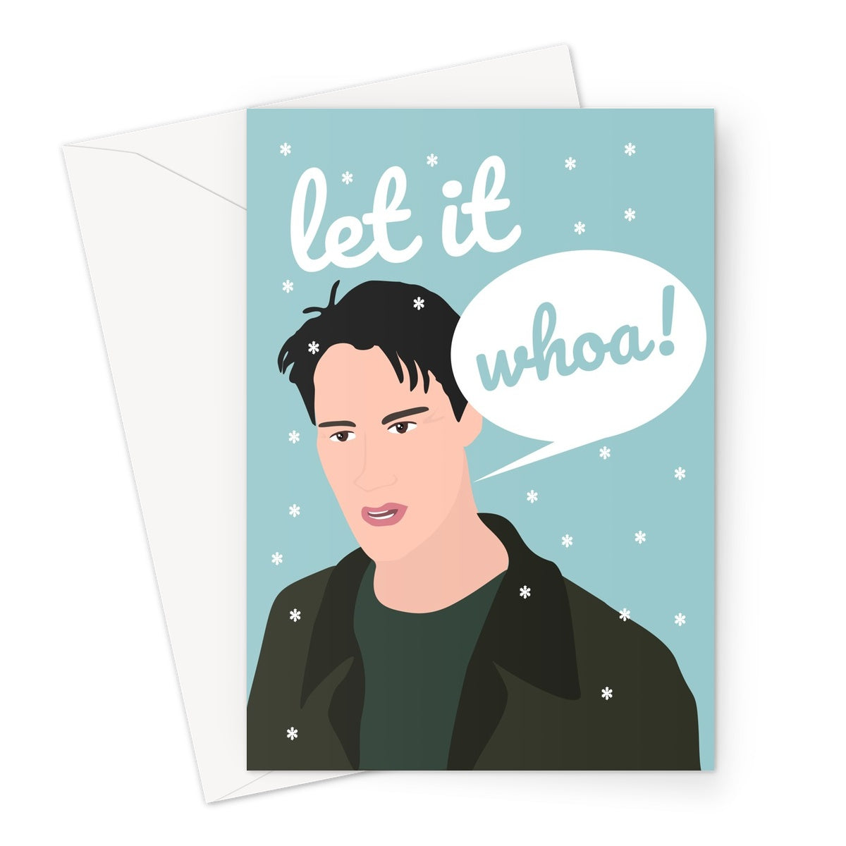 Let it Whoa Keanu Reeves Young Fan Christmas Xmas Woah Greeting Card