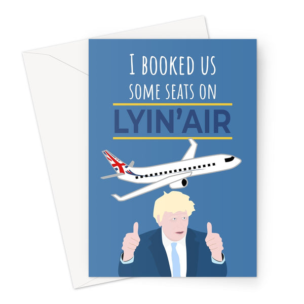 I Booked Us Some Seats On Lyin Air Boris Johnson Funny Plane Union Jack Tory Conservative Birthday Anniversary Fan Austin Powers Travel Holiday  Greeting Card