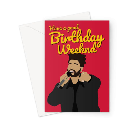 Have a Good Birthday Weeknd Music Fan Gift The Happy Birthday Greeting Card