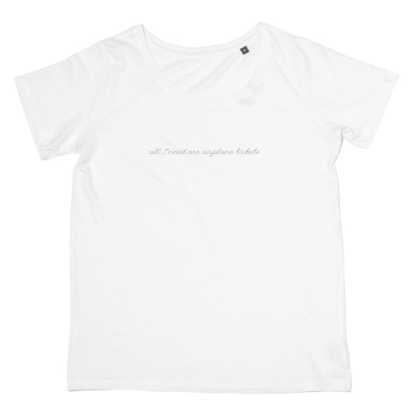 Ladies In-Flight T-Shirt - All I Need Are Airplane Tickets