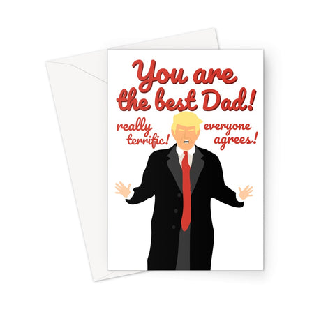 Trump Father's Day Best Dad Terrific Greeting Card