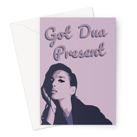 Got Dua Present Dua Lipa Greeting Card