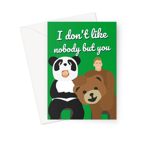 I Don't Like Nobody But You Birthday Love Ed Sheeran Justin Bieber Greeting Card
