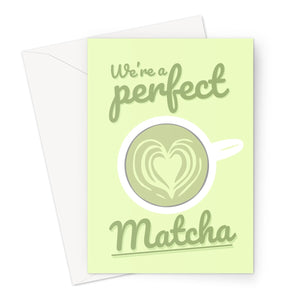 We're a Perfect Matcha Funny Cute Japan Collection Travel Pun Match Valentine's Day Birthday Anniversary Pastel Green Tea Japanese Fan Greeting Card