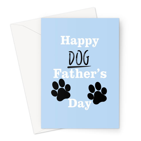 Happy Dog Father's Day Cute Paw Print Puppy Love Dad Spaniel Pug Labrador Sausage Greeting Card