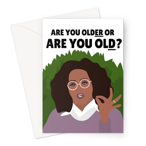 Are you OLDER or OLD ? Oprah Meghan and Harry Interview Birthday Funny Silent or Silenced Royal Greeting Card