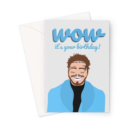 WOW It's Your Birthday Post Malone Greeting Card