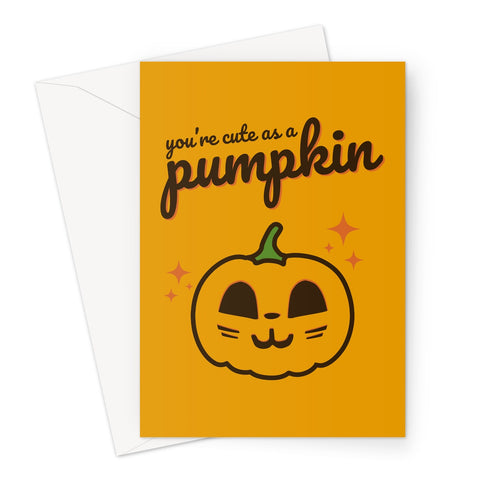Foodie Collection Greetings Card - 'You're Cute As A Pumpkin' - Halloween Spooky Greeting Card