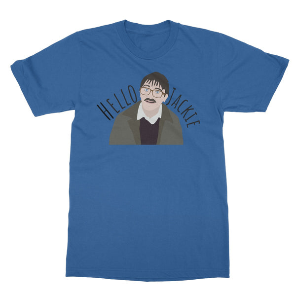 Hello Jackie Jim Friday Night Dinner TV Show Fan Gift You Look Nice Softstyle T-Shirt
