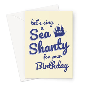 Let's Sing a Sea Shanty For You Birthday Funny Love Chantey Sugar Tea Rum Viral Scottish Music Greeting Card