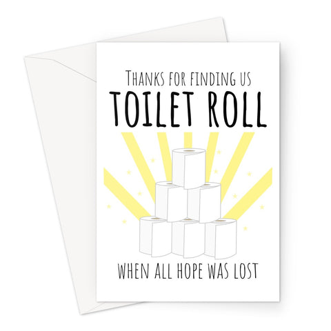 Thanks For Finding Us Toilet Roll When All Hope Was Lost Father's Day Dad Funny Pandemic Quarantine Lockdown Loo Roll Greeting Card