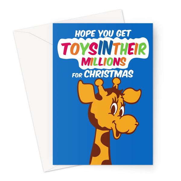 Hope You Get Toys In Their Millions For Christmas Funny Retro Toys R Us Nostalgia Advert Cute Festive Xmas Greeting Card