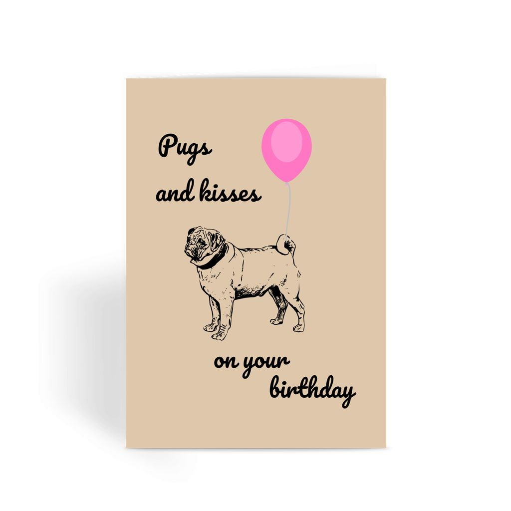 Nature Collection Greetings Card - 'Pugs and Kisses On Your Birthday'