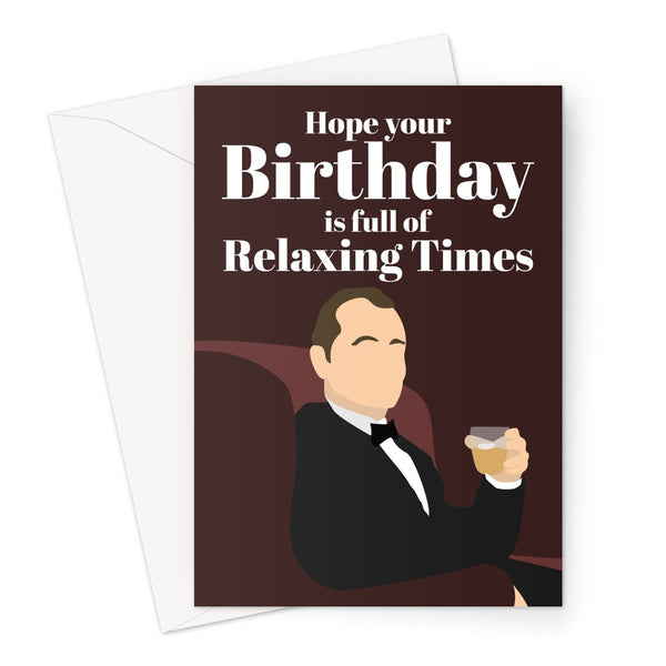 Hope your birthday is full of relaxing times Bill Murray Lost in Translation Fan Greeting Card