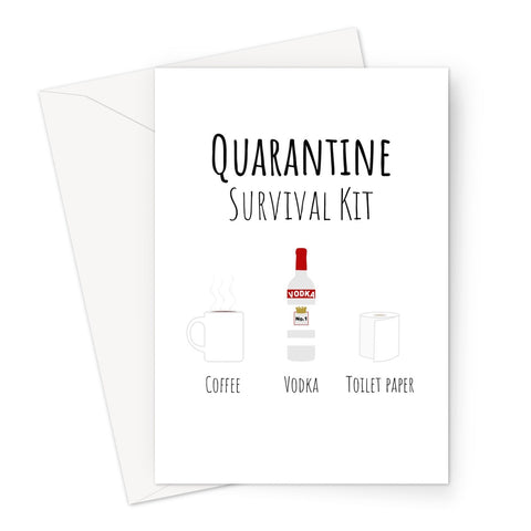 Quarantine Survival Kit Vodka Coffee Toilet Roll  Greeting Card