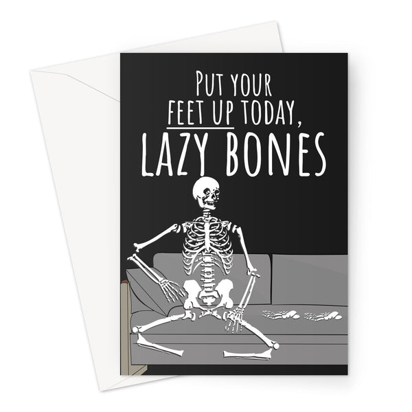 Put Your Feet Up Today, Lazy Bones Funny Halloween Collection Spooky Love Birthday Anniversary Relax Greeting Card
