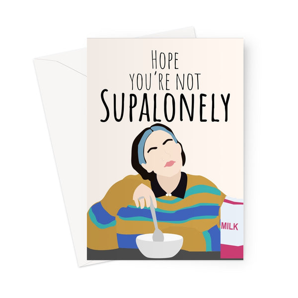 Hope You're Not Supalonely Funny Music Meme Birthday Anniversary Song Super Lonely Pandemic Quarantine Social Distance Greeting Card
