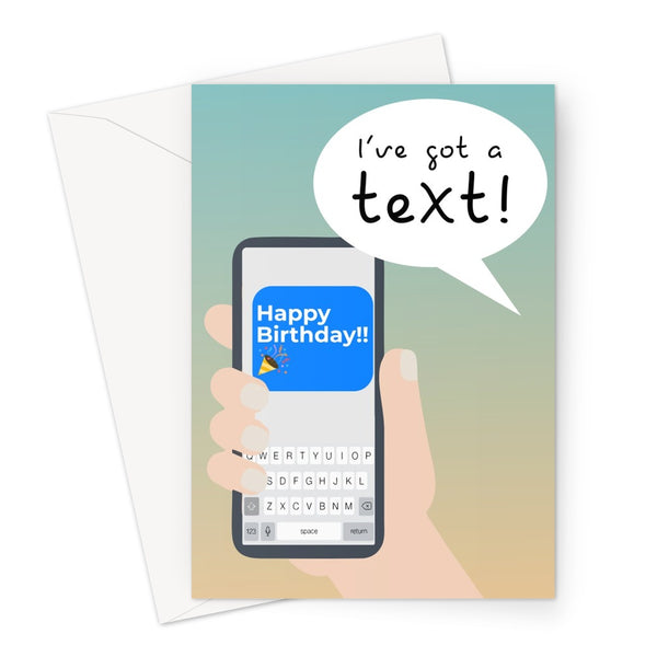 I've Got a Text! Happy Birthday! Love Island Greeting Card