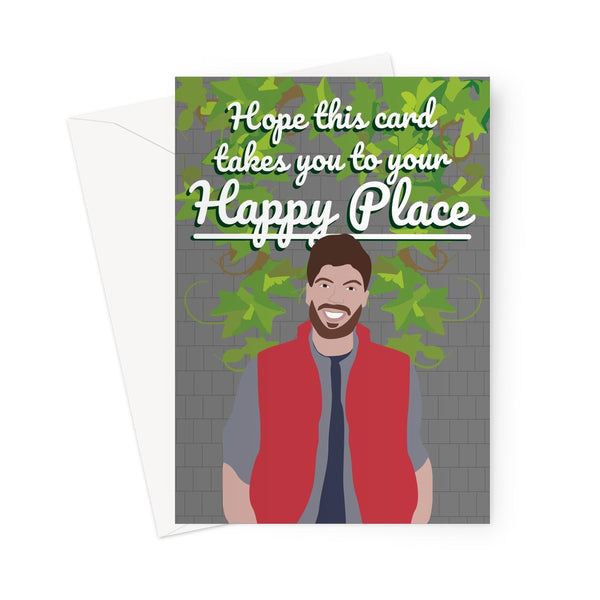 Hope This Card Takes You To Your Happy Place Funny I'm a Celeb Celebrity Jordan North Busy Tucker Trial TV Xmas Christmas Birthday Greeting Card