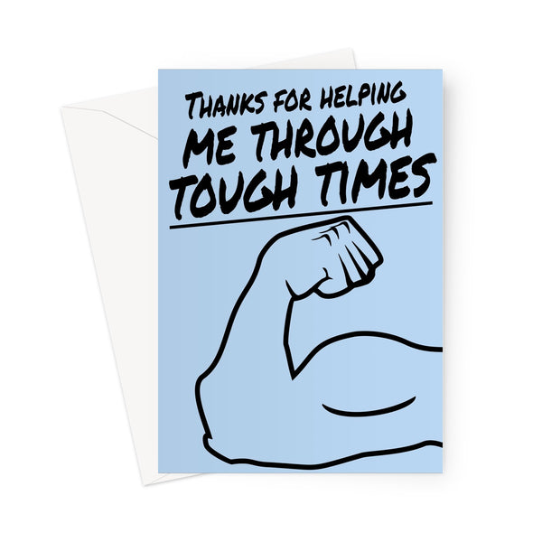 Thanks For Helping Me Through Tough Times Father's Day Love Strong Pandemic Lockdown Quarantine Dad Thank You Birthday Greeting Card