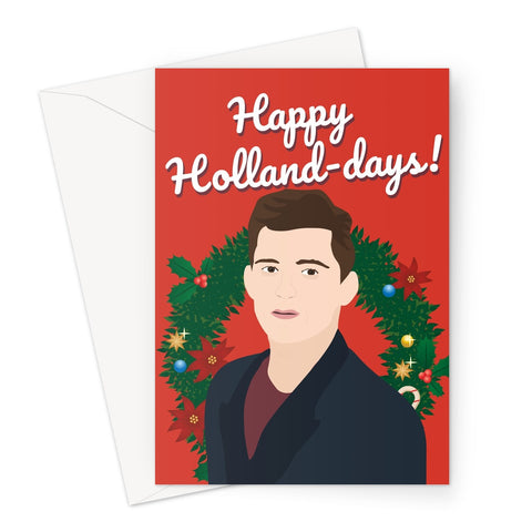 Happy Holland - Days Christmas Xmas Festive Tom Holland Film Movie Fan 2020 Greeting Card