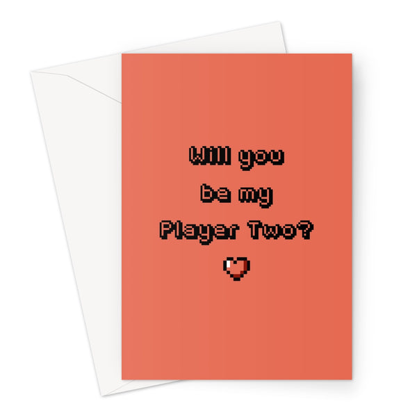 Will You Be My Player Two? Pixel Heart Cute Couples Boyfriend Girlfriend Gamer Collection Retro Classic Player 2 8bit 16bit Love Funny Greeting Card
