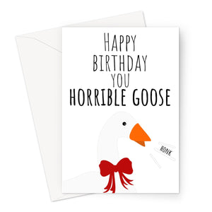 Happy Birthday You Horrivle Goose Funny Gamer Fan Greeting Card