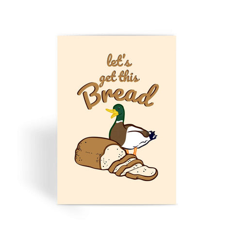 Nature Collection Greetings Card - 'Let's Get This Bread' Duck Card (New Job)